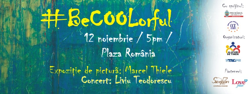 """Cultură pentru TINEri – """"#BeCOOLorful"""" by Marcel Thiele,  eveniment dedicat artei la Plaza România"""
