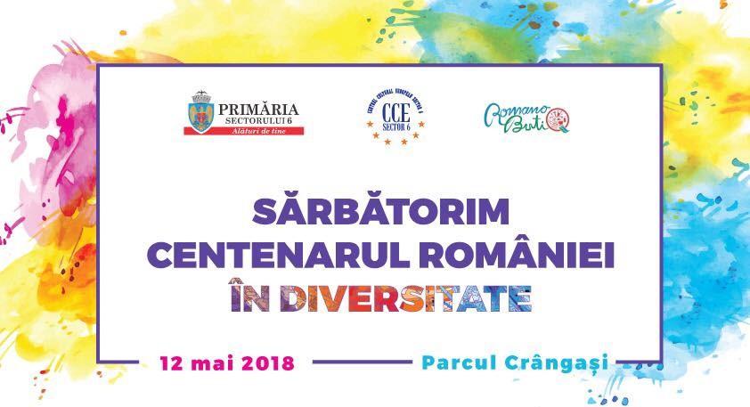 """""""Sărbătorim Centenarul României în Diversitate"""", în Sectorul 6"""