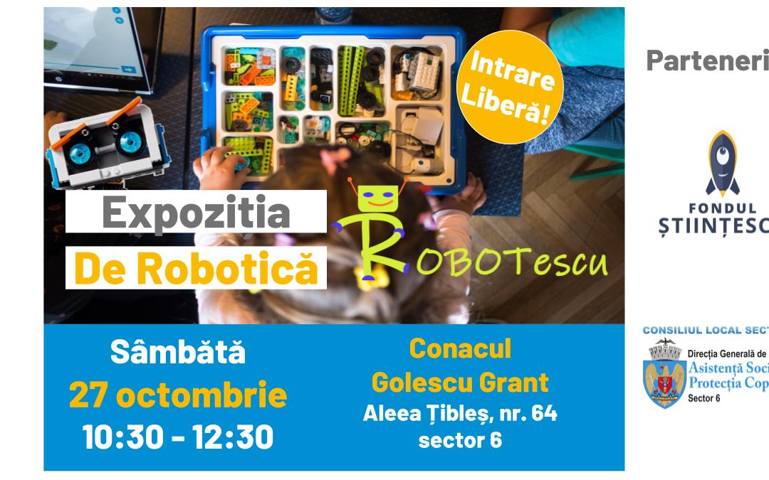 Expoziție inedită de robotică pentru copiii din Sectorul 6