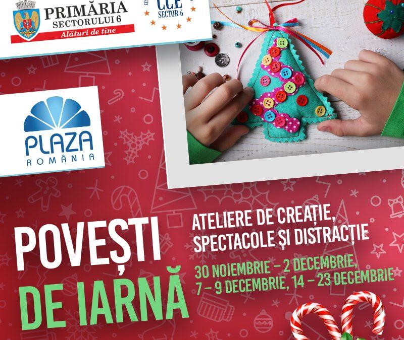 """Povești de iarnă"""" – ateliere de creație și distracție la Plaza România"""