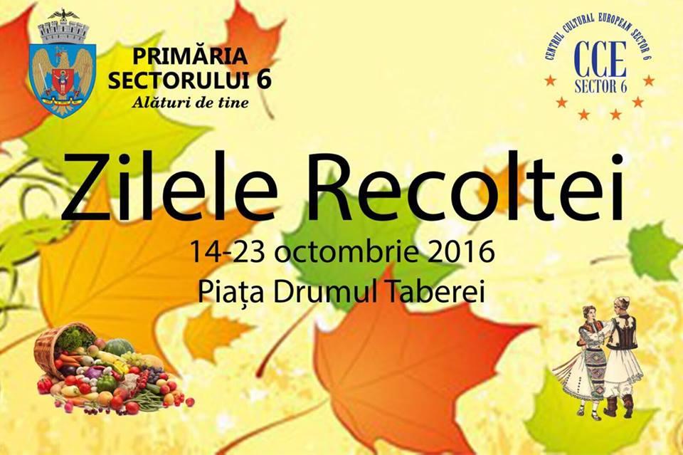 Zilele Recoltei, târg cu produse româneşti şi spectacole autentice în Sectorul 6