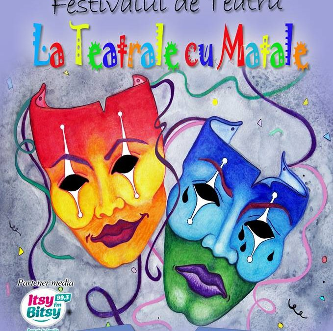 """Festivalul """"La teatrale cu matale!"""" la cea de-a X-a ediţie"""