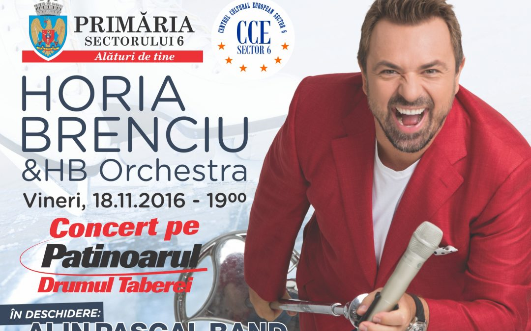 Concert Horia Brenciu & HB Orchestra la Patinoarul Drumul Taberei