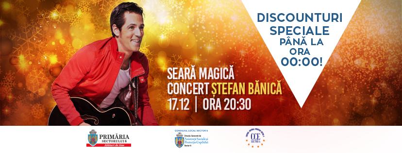 Seară Magică – Concert Ştefan Bănică în Sectorul 6