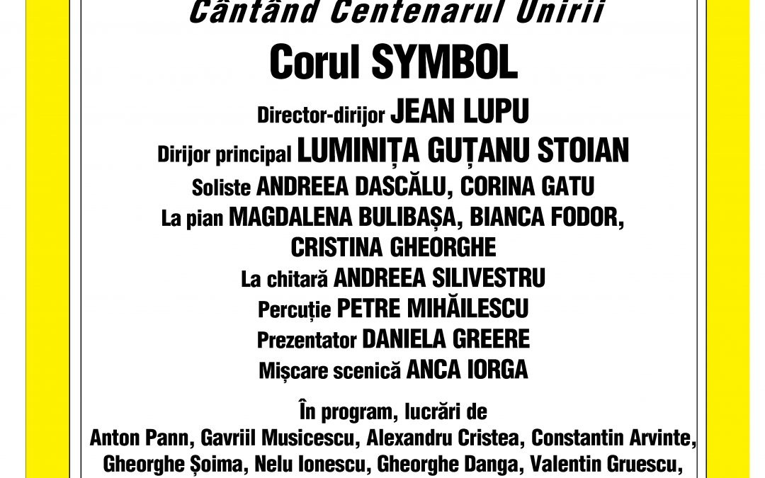 """""""Cântând Centenarul Unirii"""" pe scena Ateneului Român"""
