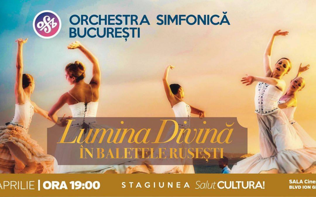 """""""Lumina Divină în baletele rusești"""", la CinemaPRO"""