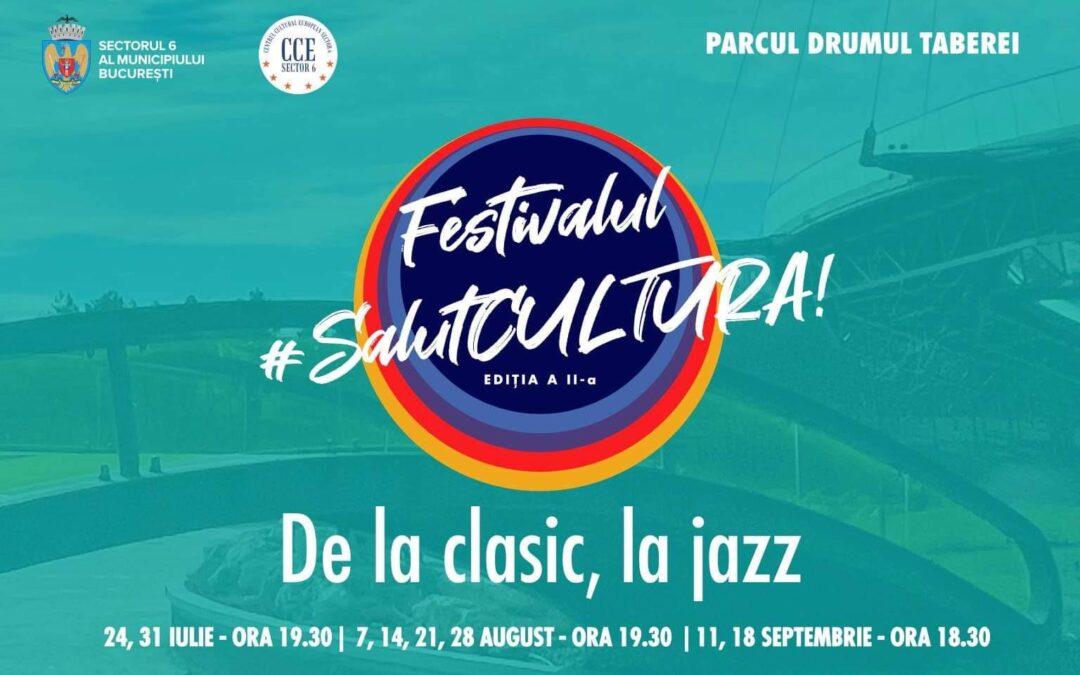 Festivalul #SalutCULTURA! în aer liber, în Parcul Drumul Taberei