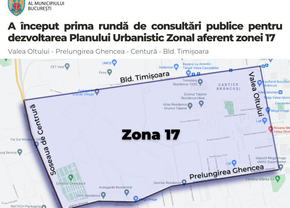 A început prima rundă de consultări publice pentru dezvoltarea Planului Urbanistic Zonal aferent zonei 17