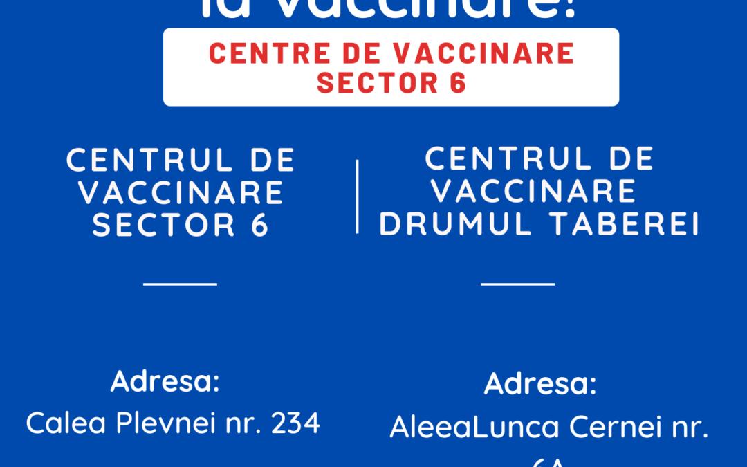 Centru nou de vaccinare în Sectorul 6
