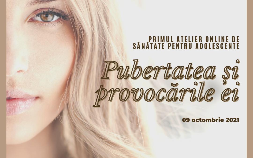 Ateliere on-line dedicate adolescentelor, despre pubertate și provocările ei